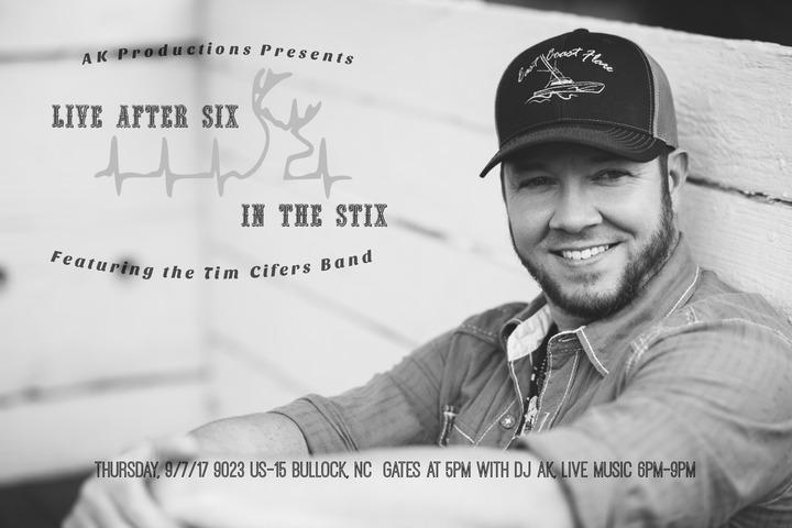 Tim Cifers @ Live After Six In The Stix - Bullock, NC
