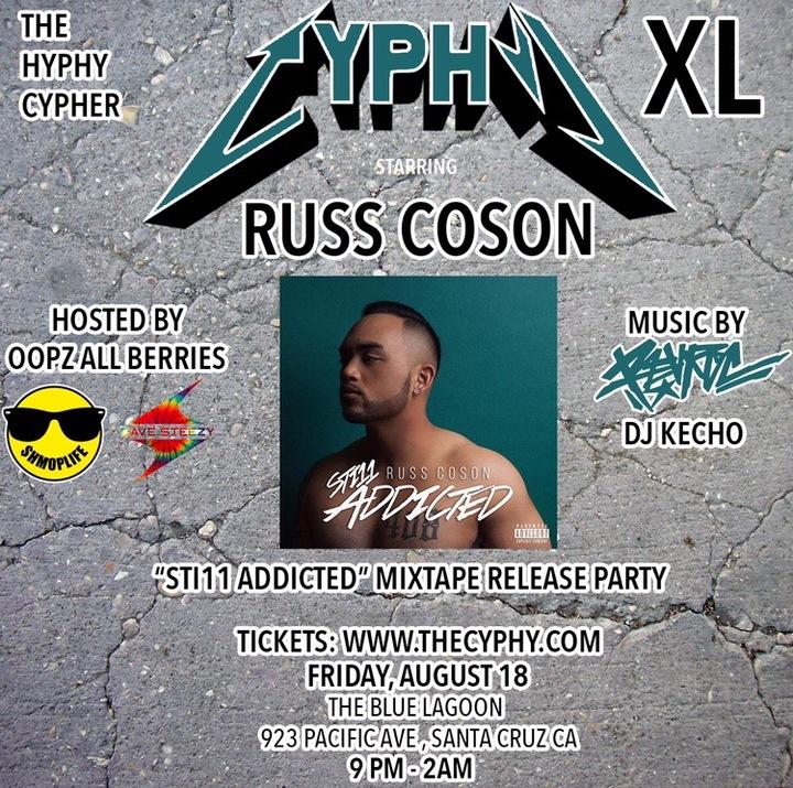 Russ Coson @ Cyphy XL @ The Blue Lagoon - Santa Cruz, CA