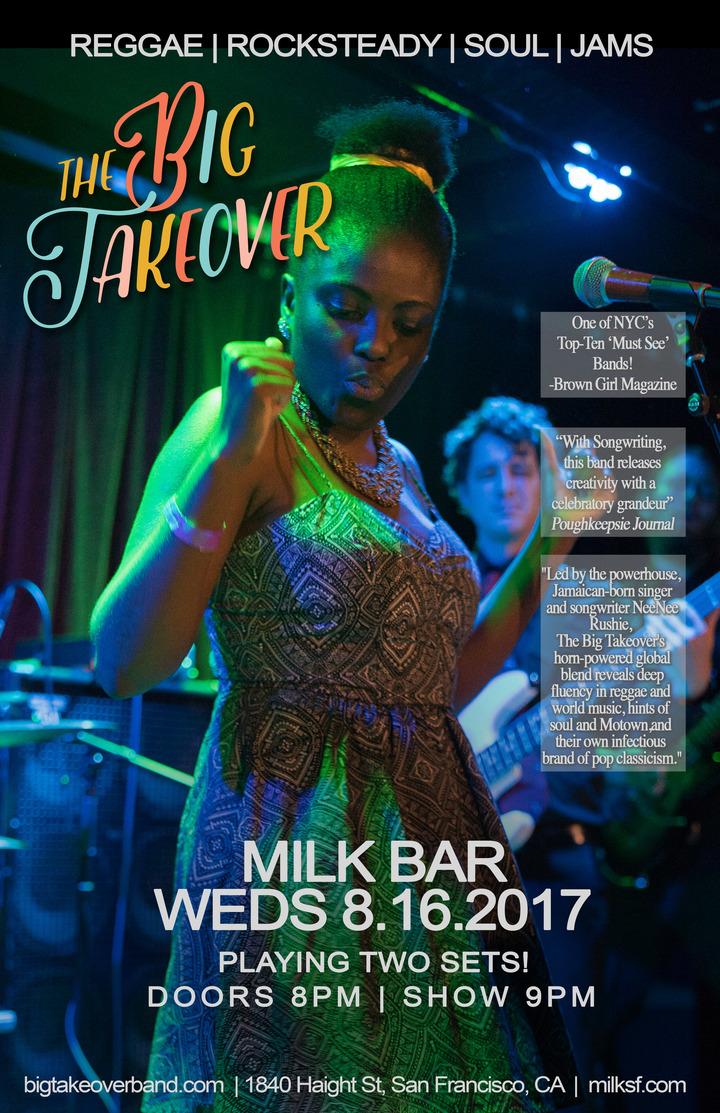The Big Takeover @ Milk Bar - San Francisco, CA