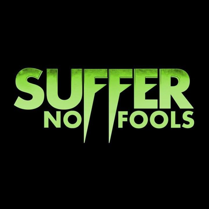 Suffer No Fools Tour Dates