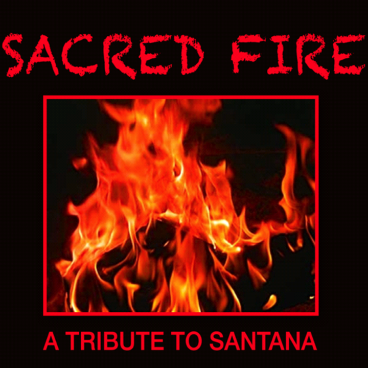Sacred Fire- a Tribute to Santana Tour Dates