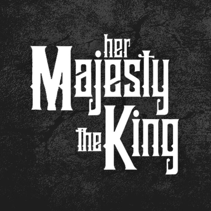 Her Majesty The King Tour Dates