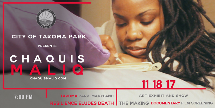 Chaquis Maliq Music @ Resilience Eludes Death: The Making (Screening ) - Takoma Park, MD