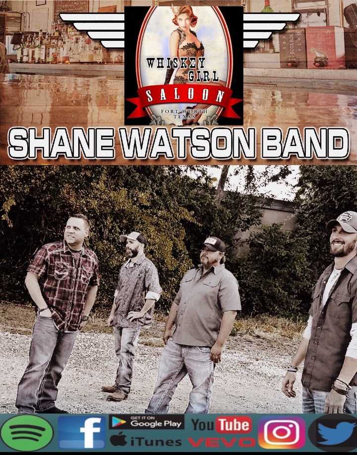 Shane Watson Band @ Whiskey Girl Saloon  - Fort Worth, TX