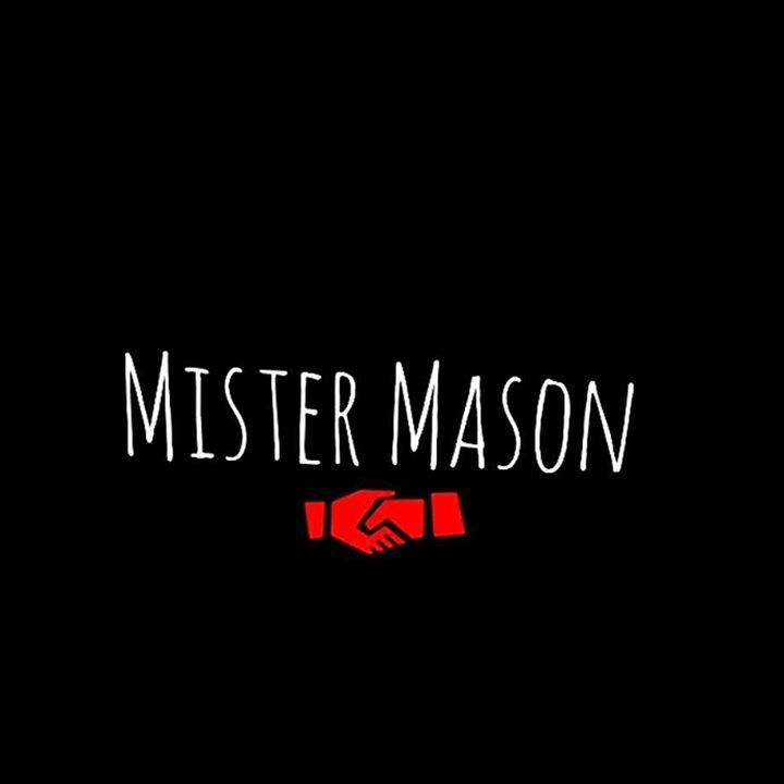 Mister Mason Tour Dates