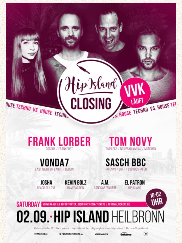 VONDA7 @ Hip Island Closing - Heilbronn, Germany