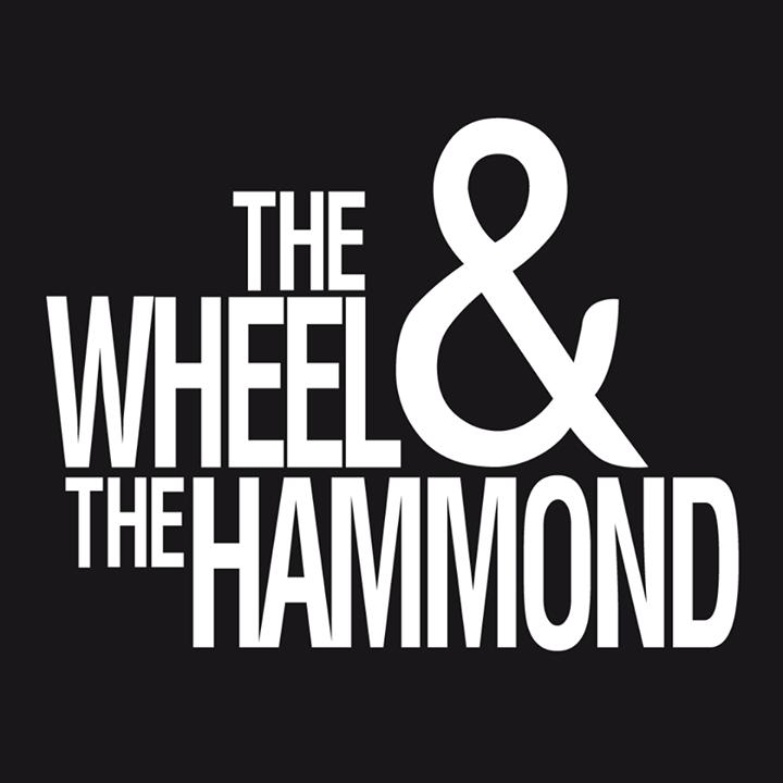 The Wheel & The Hammond Tour Dates