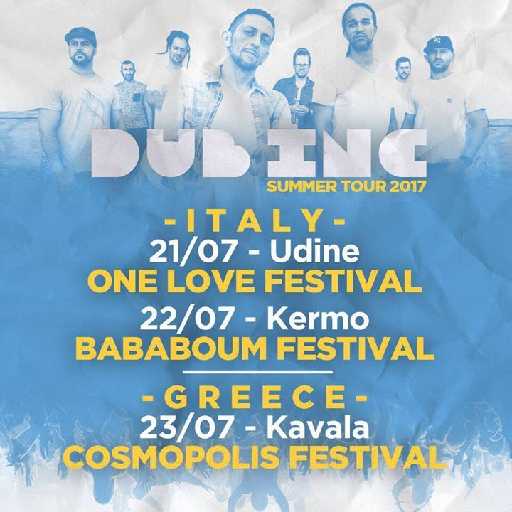Dub Inc @ Various Venues - Le Mans, France