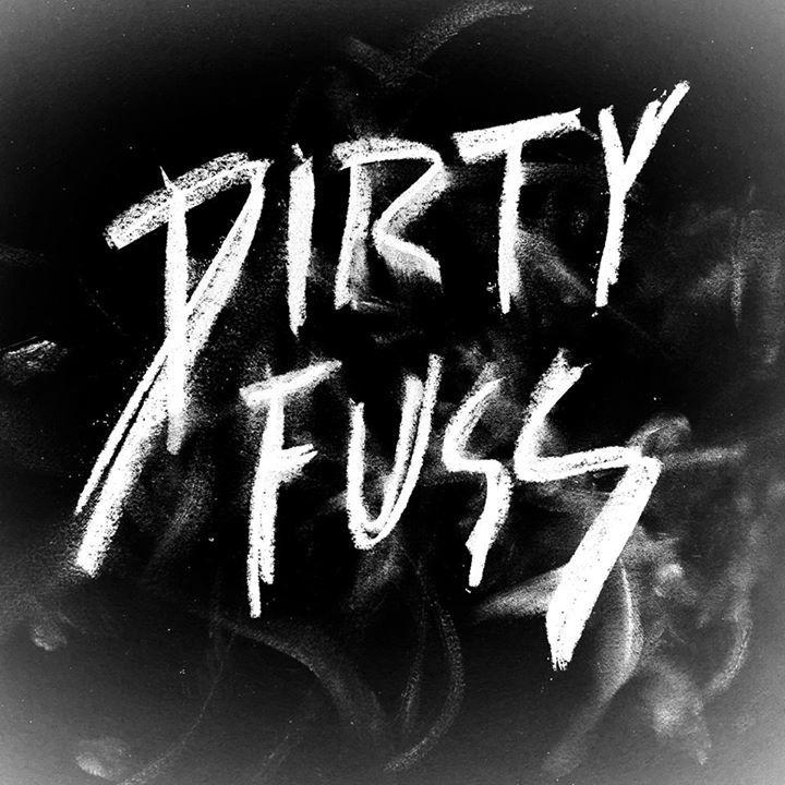 Dirty Fuss Tour Dates