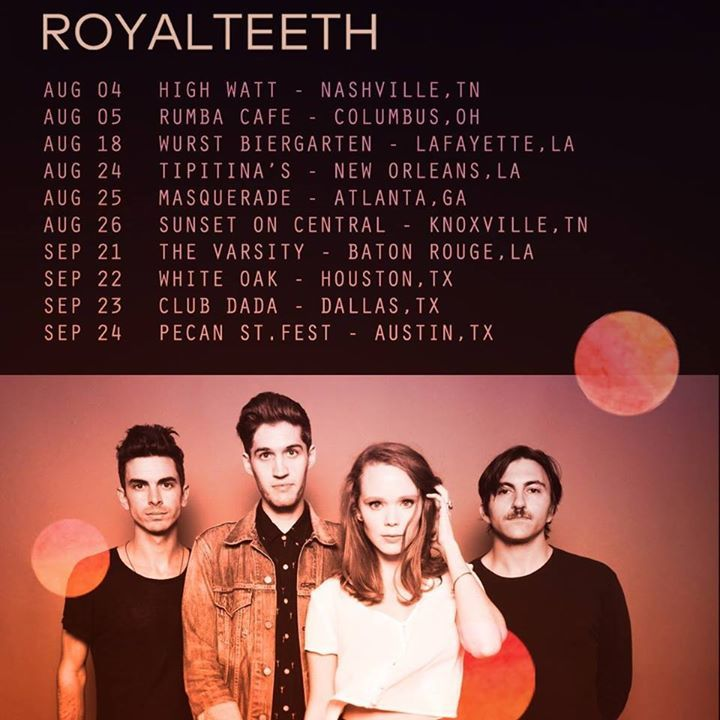 Royal Teeth Tour Dates