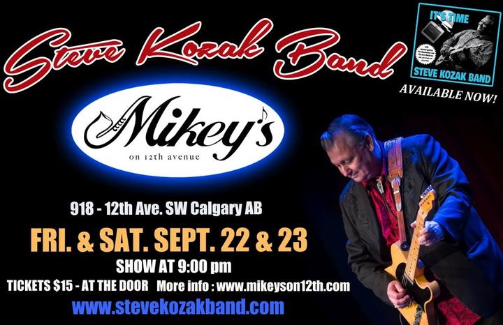 Steve Kozak @ Mikey's on 12th - Calgary, Canada