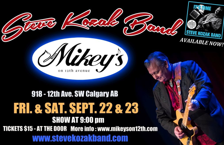 Steve Kozak @ Mikey's on 12th - Calgary, Canada