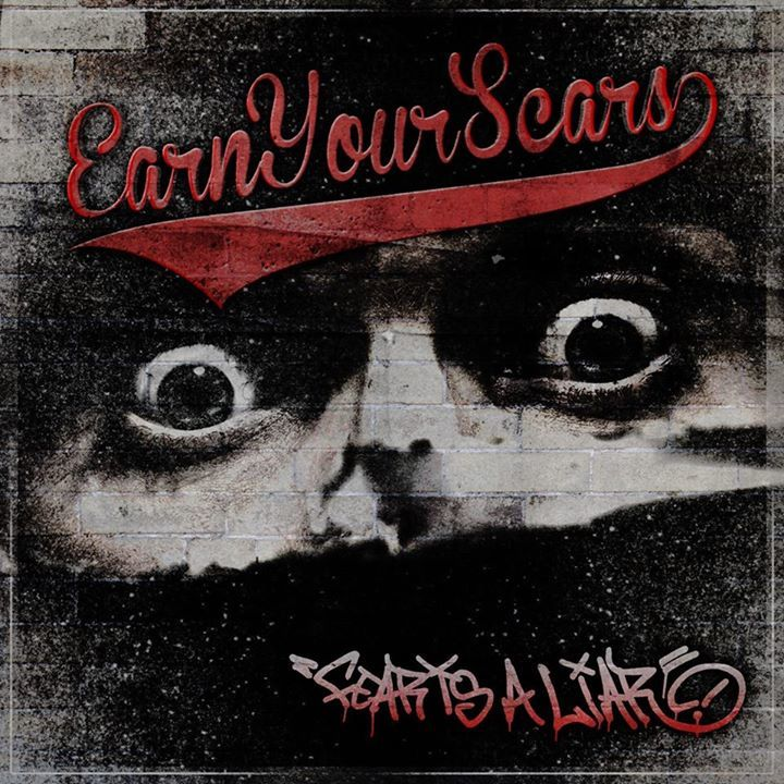 Earn Your Scars Tour Dates