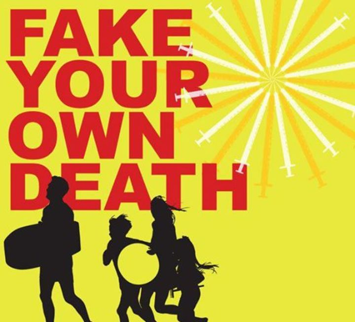 Fake Your Own Death Tour Dates