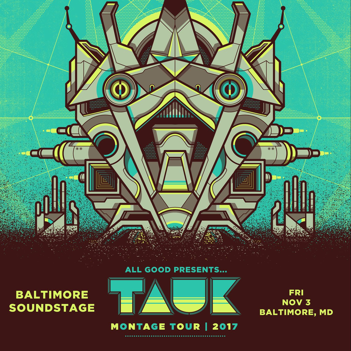 All Good Presents @ TAUK @ Soundstage - Baltimore, MD