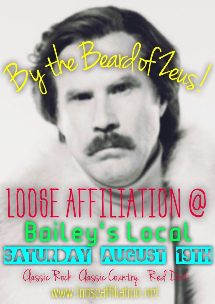 Loose Affiliation @ Bailey's Local - Eagle, NE