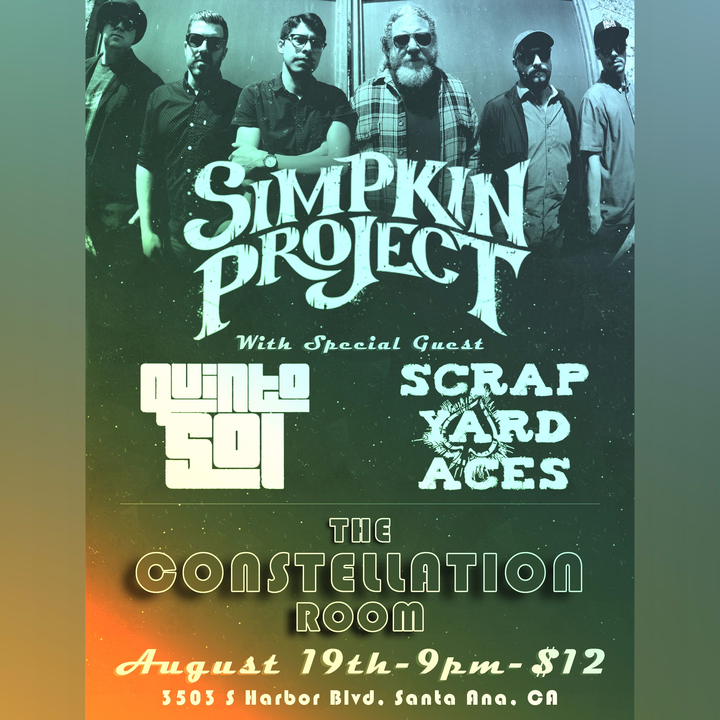 The Simpkin Project @ Constellation Room - Santa Ana, CA