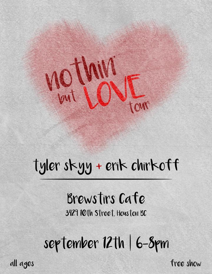 Tyler Skyy @ Brewstirs Cafe - Houston, Canada