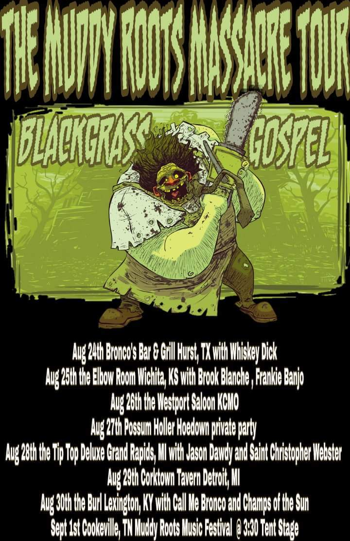 Blackgrass Gospel @ The Westport Saloon  - Kansas City, MO