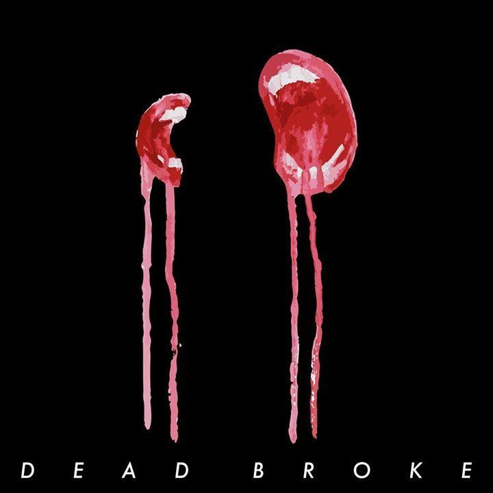 Dead Broke Tour Dates