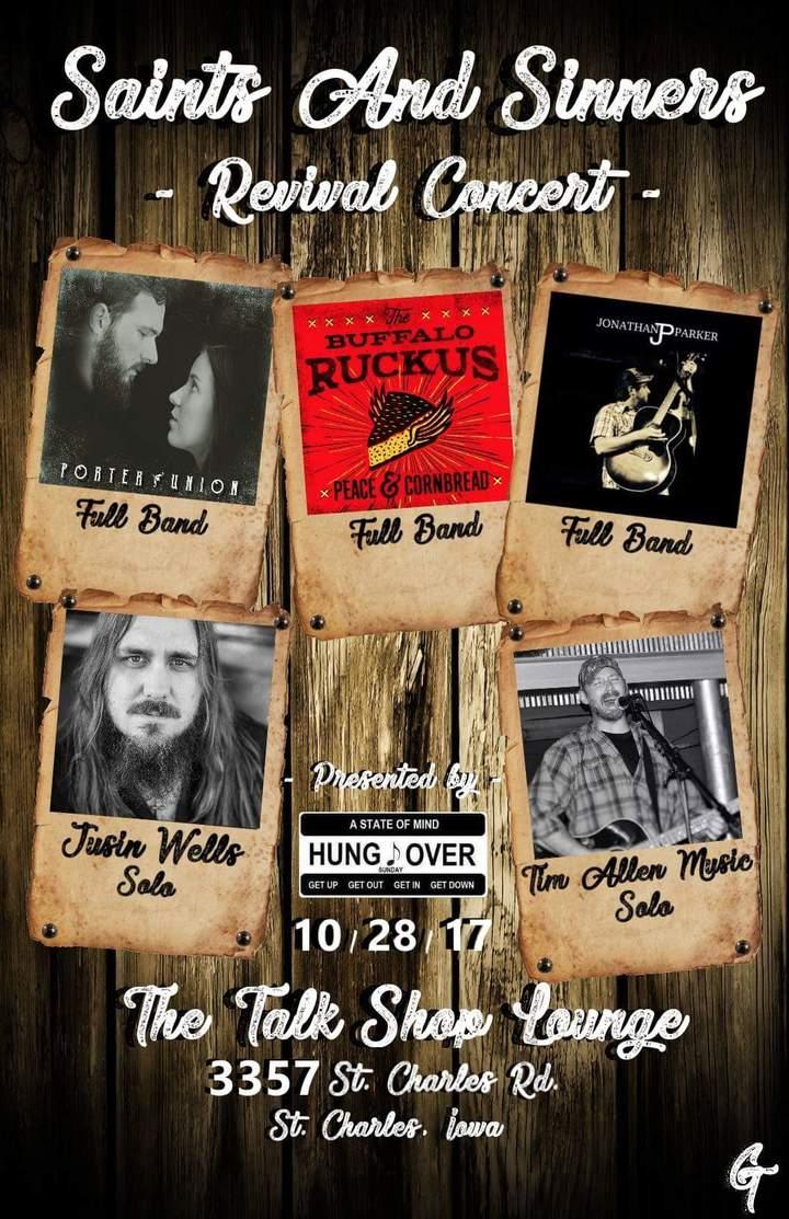 Justin Wells @ The Saints & Sinners Revival w/ Porter Union, The Buffalo Ruckus, more.  - Saint Charles, IA