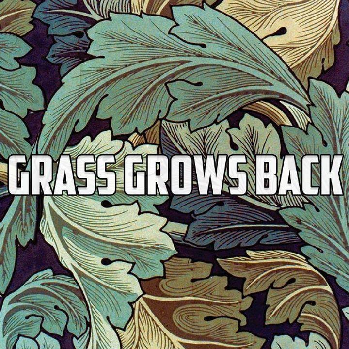 Grass Grows Back Tour Dates
