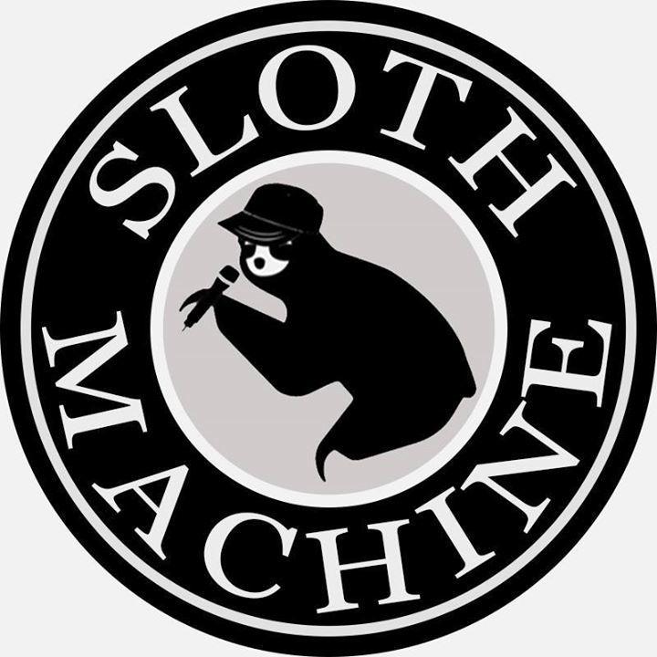 Sloth Machine Tour Dates