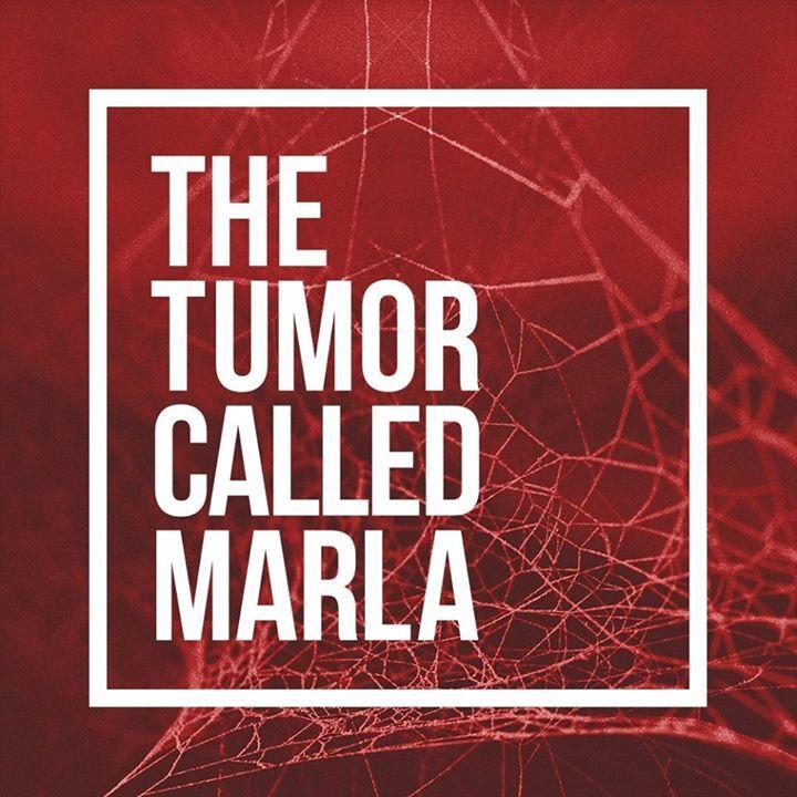 The Tumor Called Marla Tour Dates