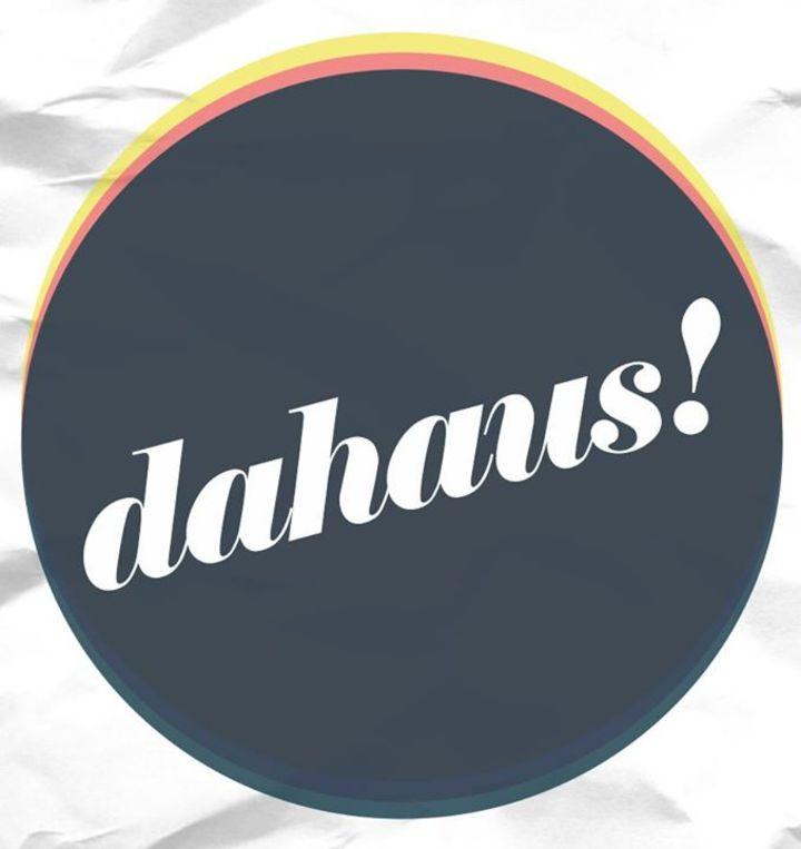 Dahaus Tour Dates