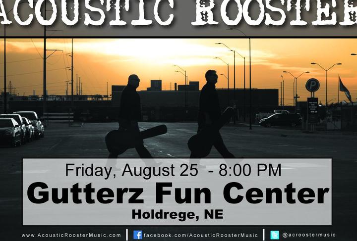 Acoustic Rooster @ Gutterz Fun Center - Holdrege, NE