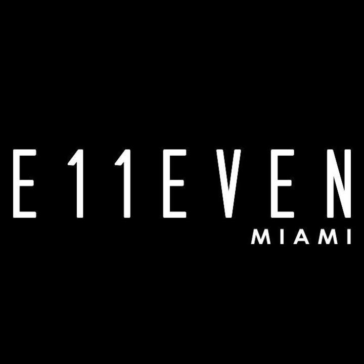 E11EVEN MIAMI Tour Dates