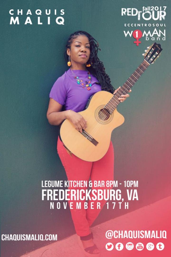 Chaquis Maliq Music @ Legume Kitchen & Bar - Fredericksburg, VA