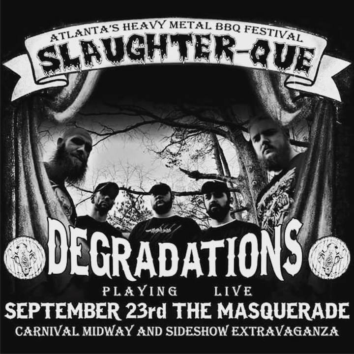 Degradations Tour Dates