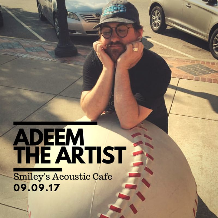 Adeem the Artist @ Smiley's Acoustic Cafe - Greenville, SC