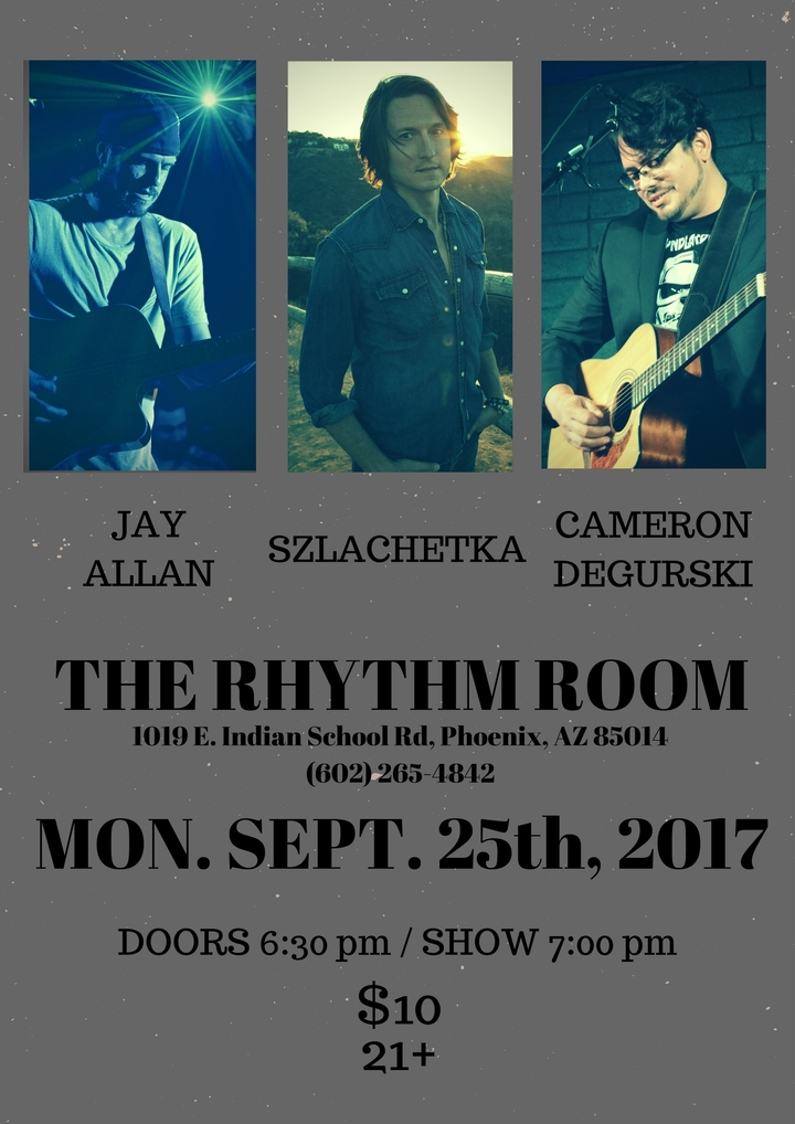 Cameron DeGurski @ THE RHYTHM ROOM - Phoenix, AZ