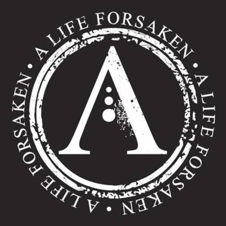 A Life Forsaken Tour Dates