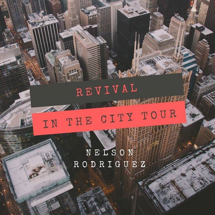 Nelson Rodriguez Jr. @ Revival In The City Tour (Philly Harvest Church) - Philadelphia, PA