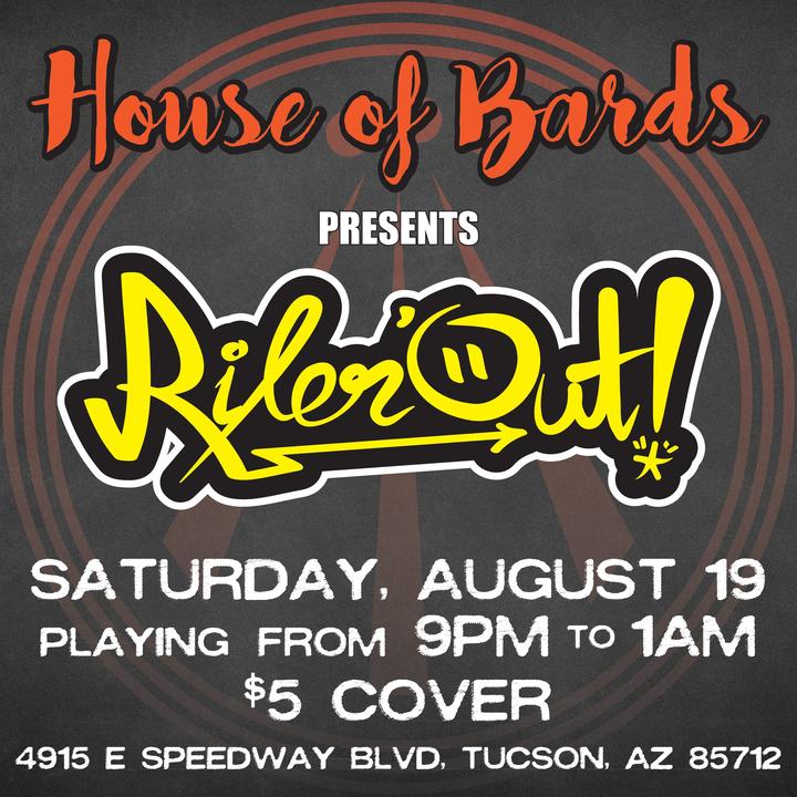 Rilen'Out @ House of Bards - Tucson, AZ