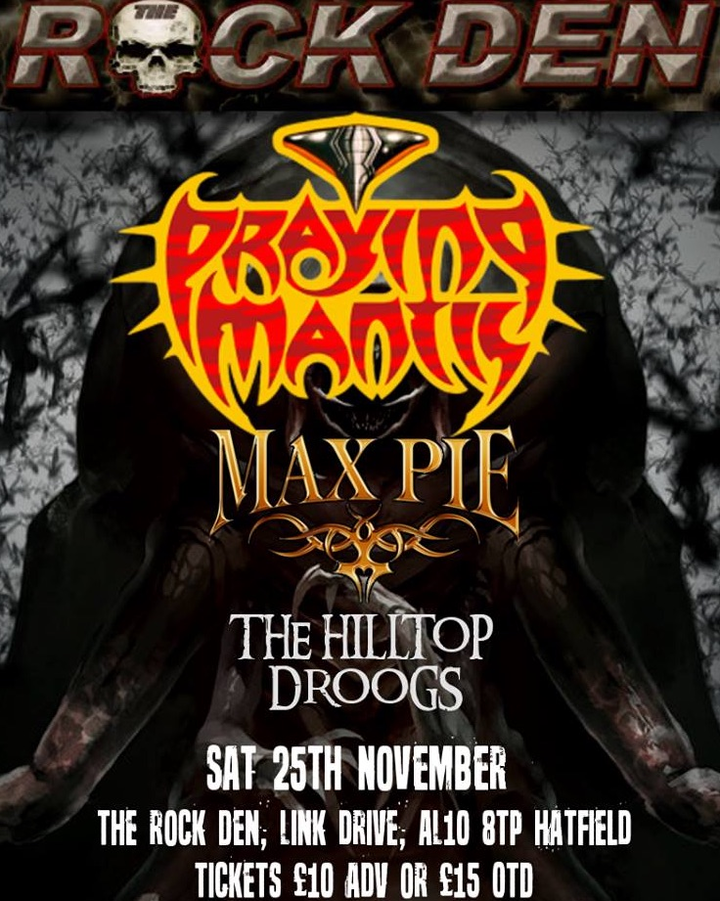 Praying Mantis UK   Rock - Metal @ The Rock Den - Hatfield, United Kingdom