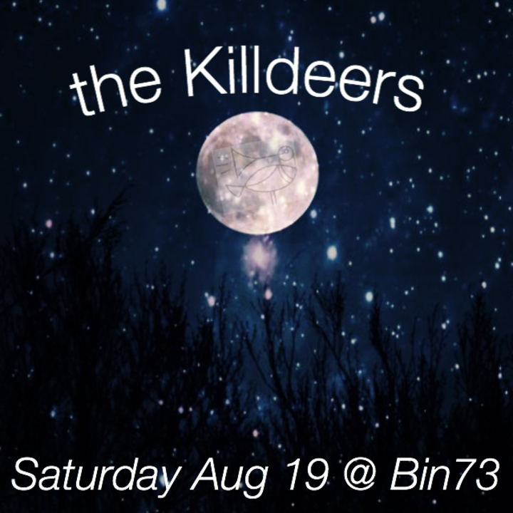 The Killdeers @ Bin 73 - Oklahoma City, OK