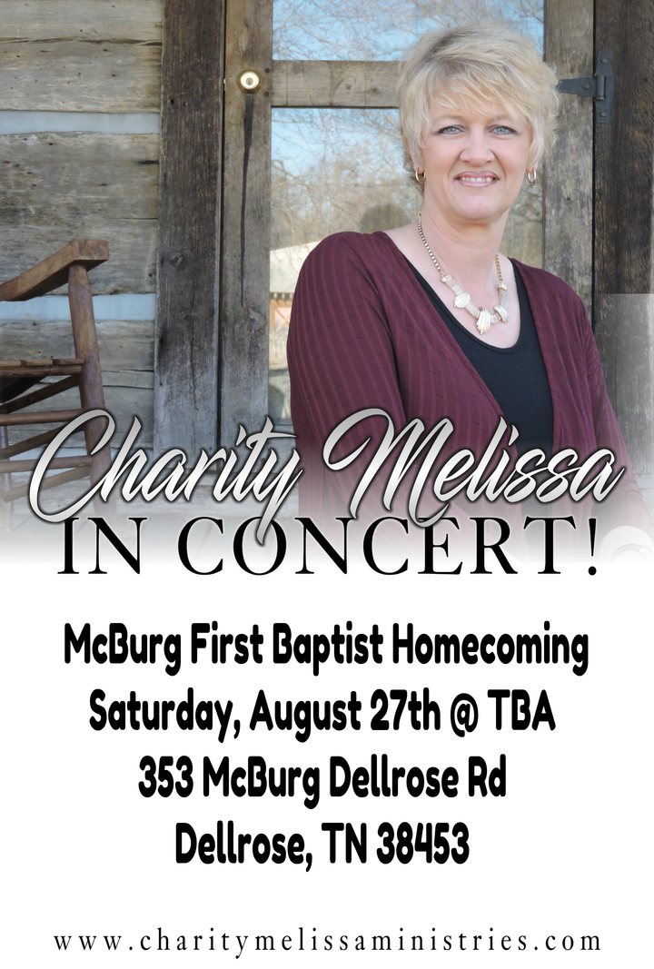 Charity Williams @ McBurg First Baptist Homecoming - Dellrose, TN