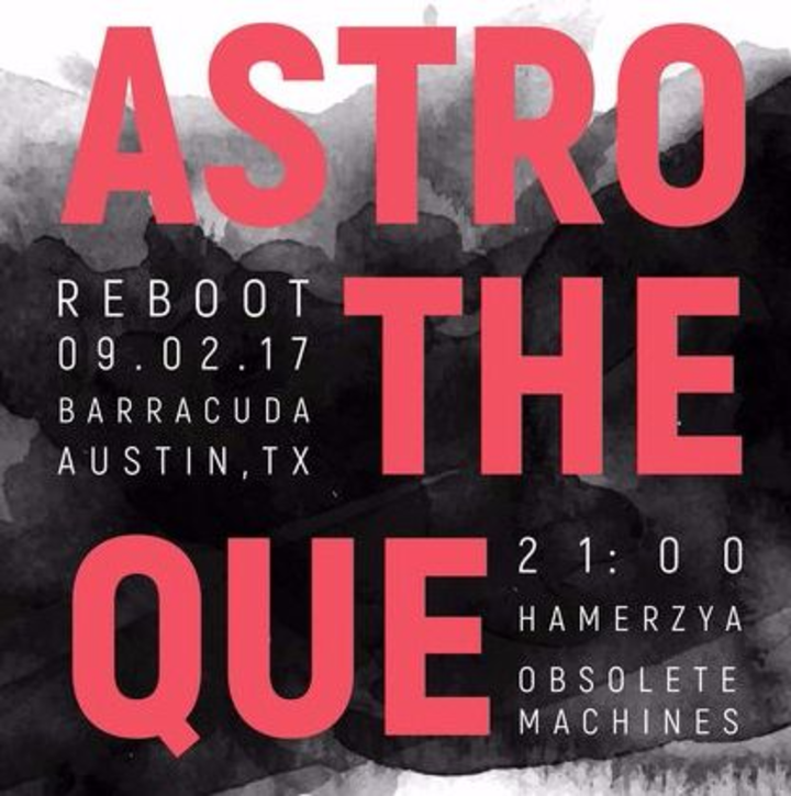 Astrotheque @ Baracuda - Austin, TX