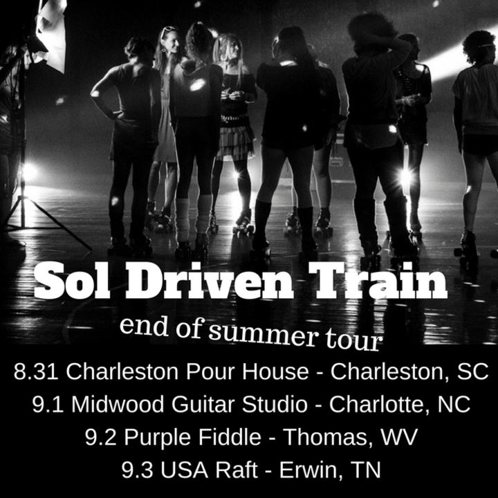 Sol Driven Train Tour Dates
