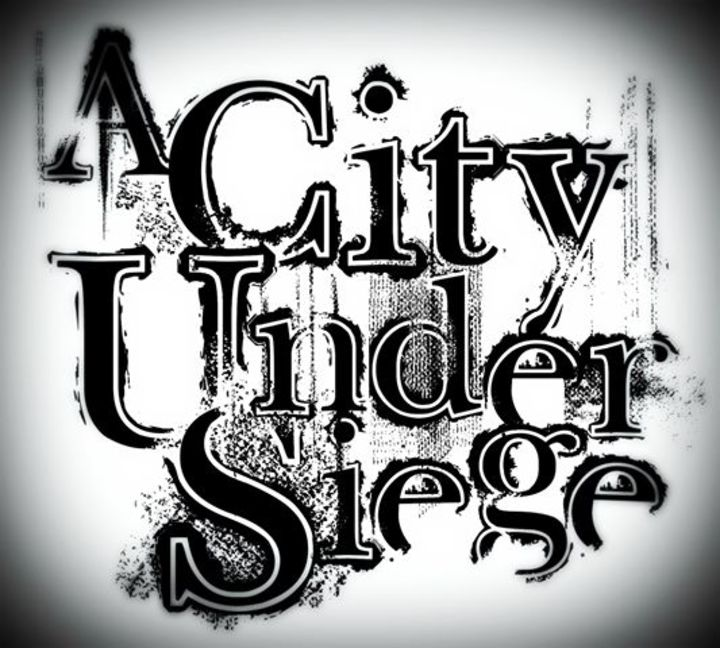 A City Under Siege Tour Dates