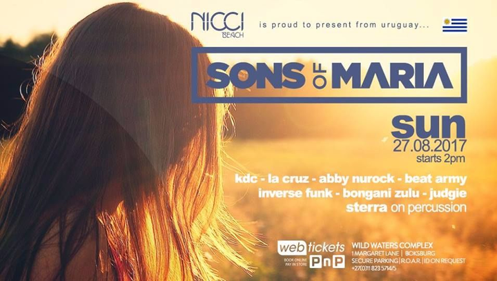 Sons Of Maria @ Nicci Beach Ultra Lounge - Johannesburg, South Africa