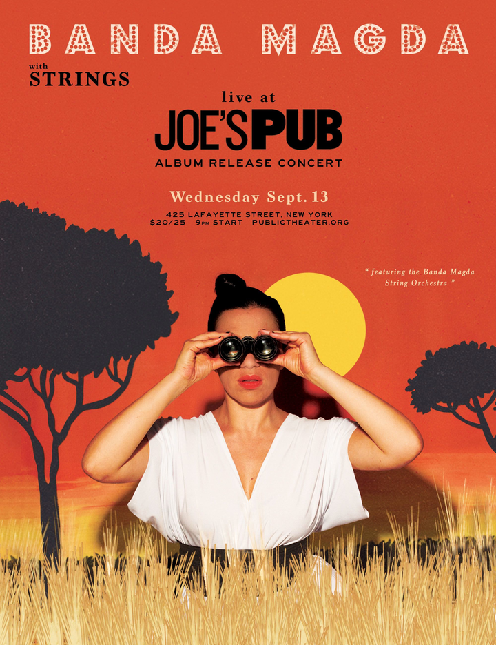 Banda Magda @ Joe's Pub - New York, NY