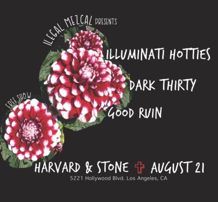 Dark Thirty @ Harvard and Stone  - Los Angeles, CA