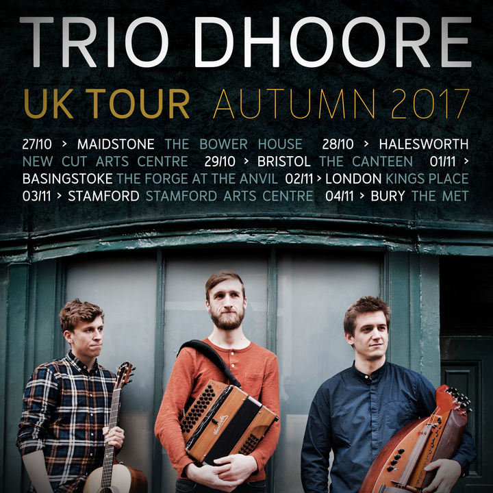 Trio Dhoore @ New Cut Arts Centre - Halesworth, United Kingdom