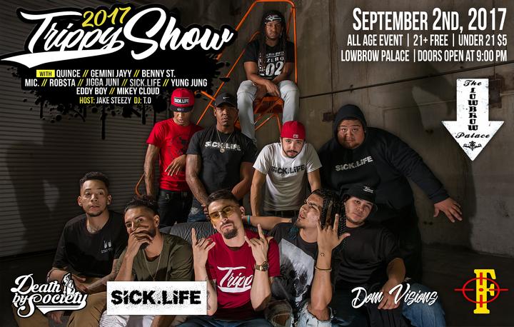 Sick.Life @ Lowbrow Palace - El Paso, TX