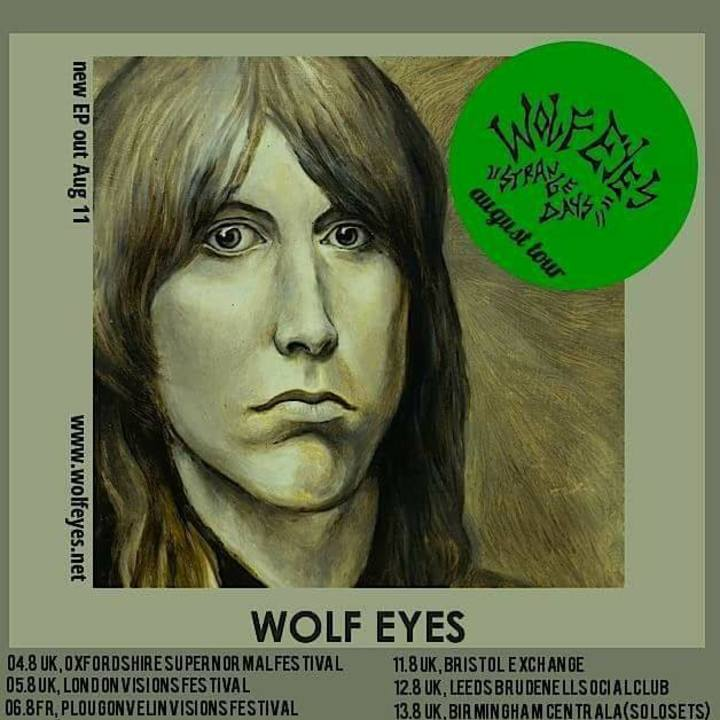 Wolf Eyes Tour Dates